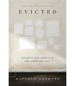Desmond explores extreme poverty and economic exploitation by retelling the stories of eight Milwaukee families.